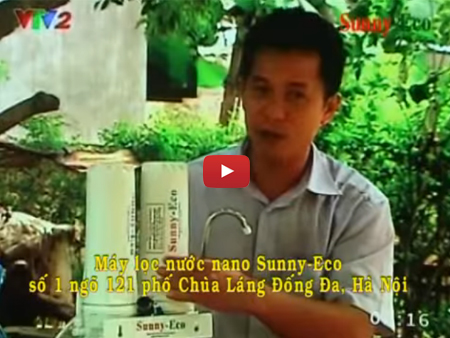 Bạn của nhà nông: Đó là máy lọc nước nano Sunny-Eco