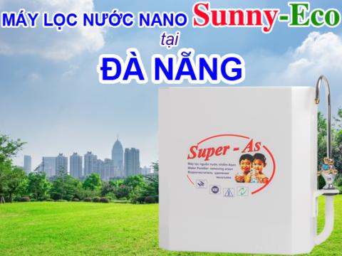 Địa chỉ mua máy lọc nước nano Sunny-Eco chính hãng tại Đà Nẵng