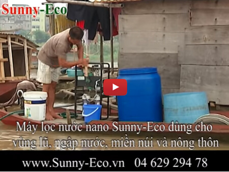 Máy lọc nước nano Sunny-Eco cho vùng lũ lụt